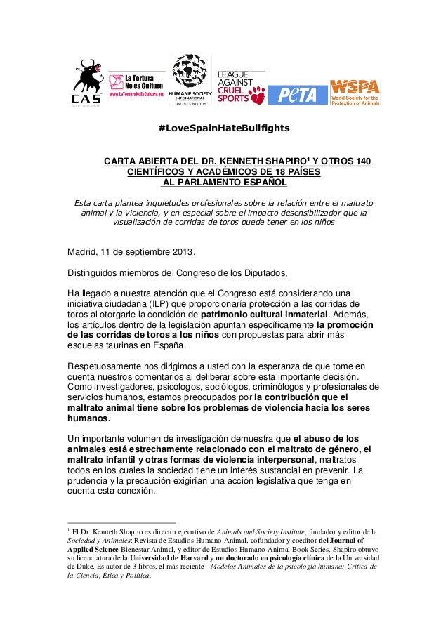 #LoveSpainHateBullfights CARTA ABIERTA DEL DR. KENNETH SHAPIRO1 Y OTROS 140 CIENTÍFICOS Y ACADÉMICOS DE 18 PAÍSES AL PARLA...