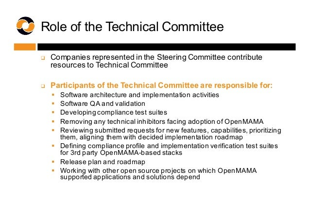 Role of the Technical Committee q Companies represented in the Steering Committee contribute  resources to T...