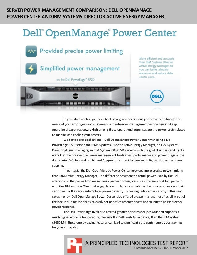 SERVER POWER MANAGEMENT COMPARISON: DELL OPENMANAGEPOWER CENTER AND IBM SYSTEMS DIRECTOR ACTIVE ENERGY MANAGER            ...