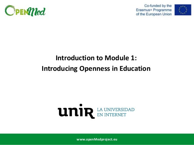 www.openMedproject.eu Introduction to Module 1: Introducing Openness in Education