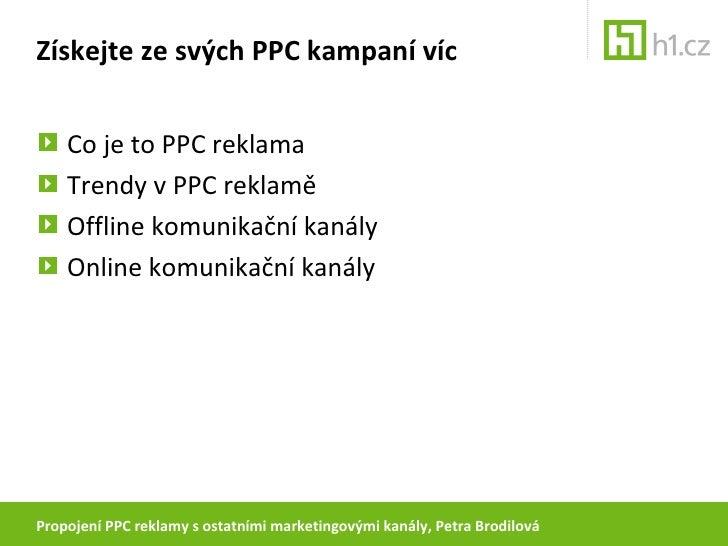 Open Moday: Propojení PPC reklamy s ostatními marketingovými kanály Slide 2