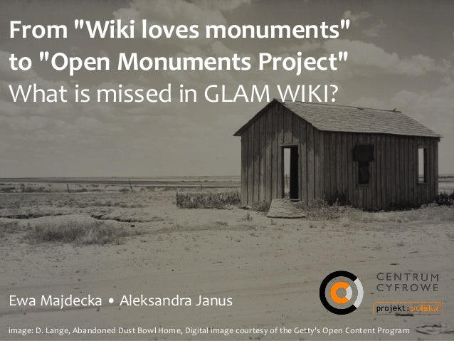 """From  """"Wiki  loves  monuments""""   to  """"Open  Monuments  Project""""   What  is  missed  in  GLAM  W..."""