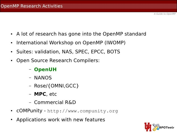 OpenMP Research Activities                                                              A Guide to OpenMP    ●   A lot of ...