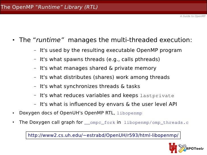 """The OpenMP """"Runtime"""" Library (RTL)                                                                         A Guide to Open..."""