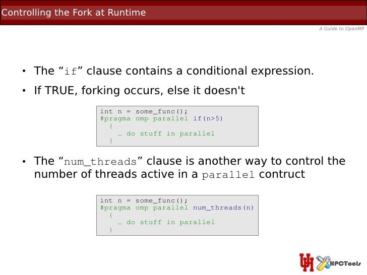 """Controlling the Fork at Runtime                                                             A Guide to OpenMP    ●   The """"..."""