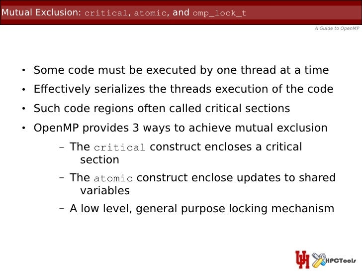 Mutual Exclusion: critical, atomic, and omp_lock_t                                                             A Guide to ...