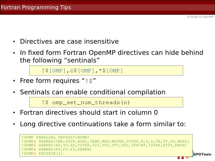 Fortran Programming Tips                                                                           A Guide to OpenMP    ● ...