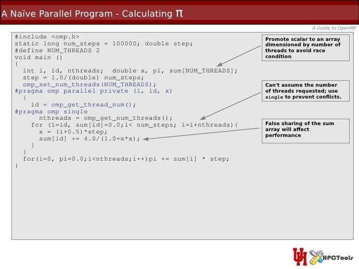 A Naïve Parallel Program - Calculating   π                                                                            A Gu...