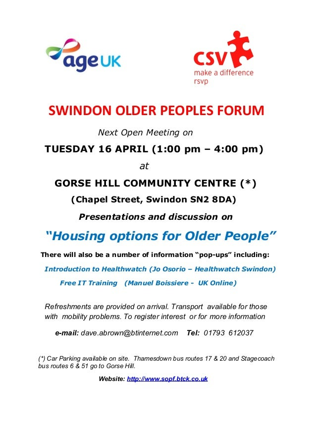 SWINDON OLDER PEOPLES FORUM                    Next Open Meeting on  TUESDAY 16 APRIL (1:00 pm – 4:00 pm)                 ...