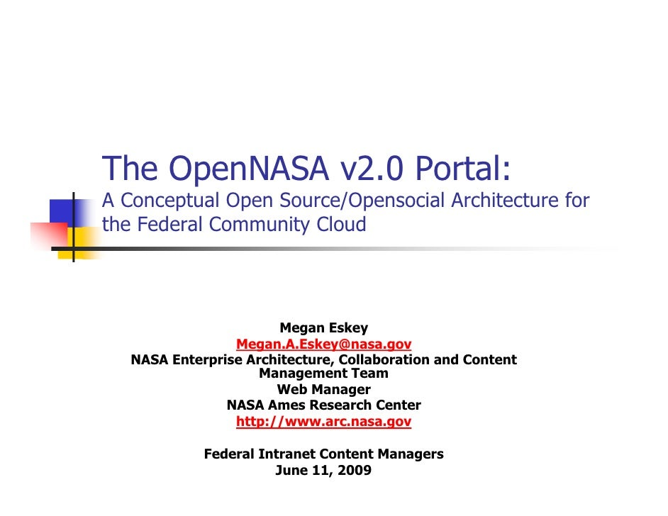 The OpenNASA v2.0 Portal: A Conceptual Open Source/Opensocial Architecture for the Federal Community Cloud                ...