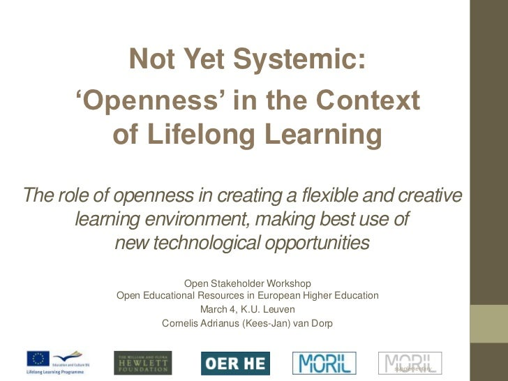 Not Yet Systemic: <br />'Openness' in the Context of Lifelong Learning<br />The role of openness in creating a flexible an...