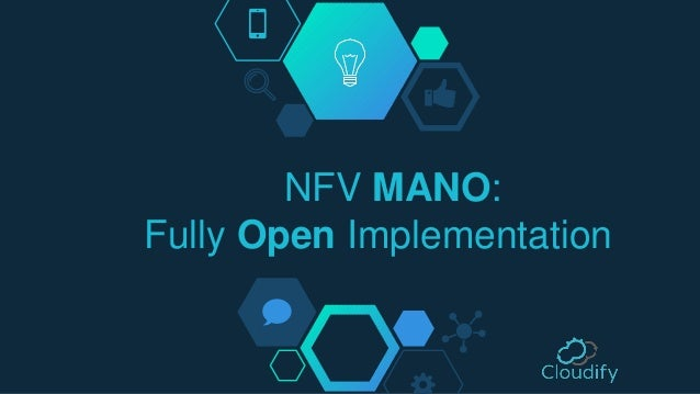 NFV MANO: Fully Open Implementation