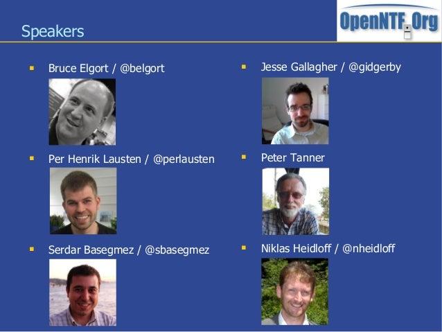 Speakers Bruce Elgort / @belgort Per Henrik Lausten / @perlausten Serdar Basegmez / @sbasegmez Jesse Gallagher / @gidg...