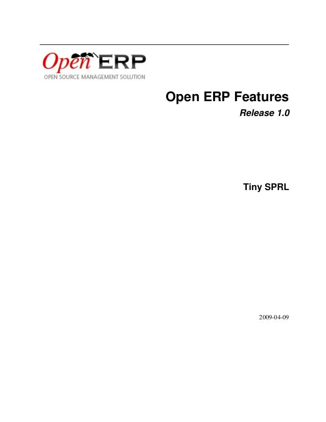 Open ERP Features Release 1.0  Tiny SPRL  2009-04-09