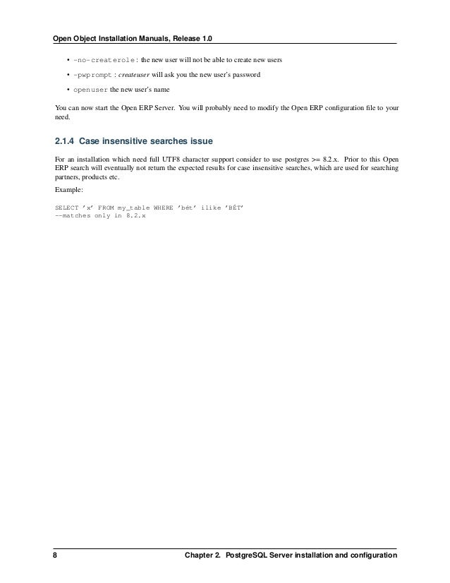 Open Object Installation Manuals, Release 1.0 10 Chapter 3. OpenERP Client Installation To install the required libraries,...