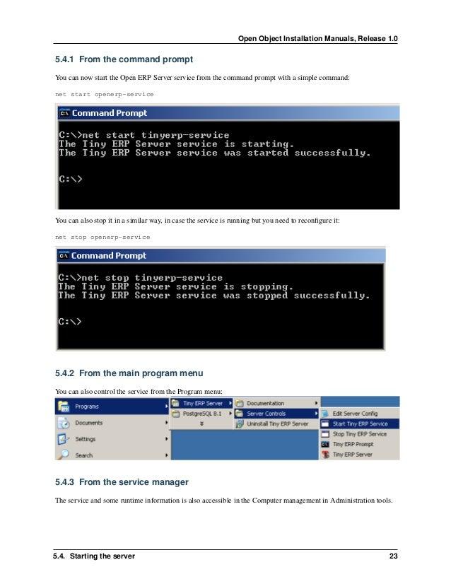 Open Object Installation Manuals, Release 1.0 26 Chapter 5. Open ERP Server Installation 5.6 Configuring Open ERP Server Op...