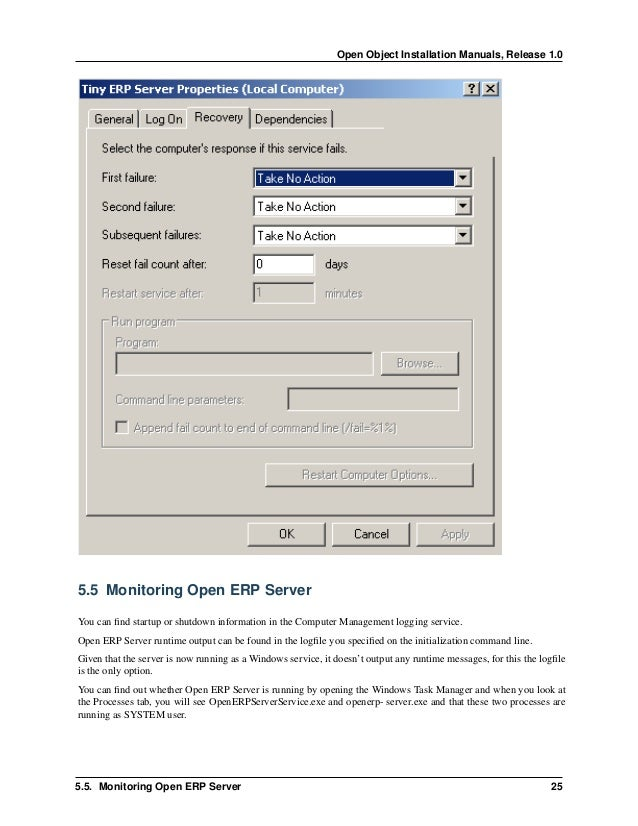 Open Object Installation Manuals, Release 1.0 28 Chapter 5. Open ERP Server Installation