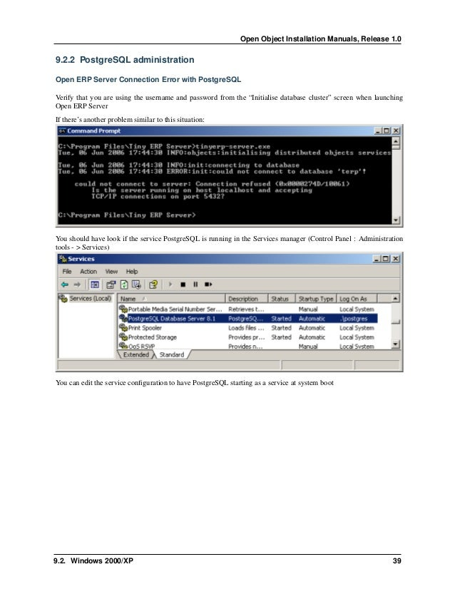 Open Object Installation Manuals, Release 1.0 42 Chapter 9. Troubleshooting and Windows Complementary Install Information