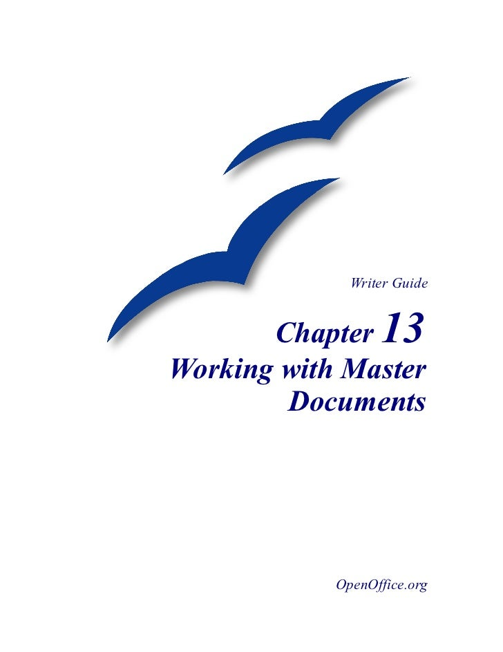 Writer Guide       Chapter 13Working with Master        Documents            OpenOffice.org