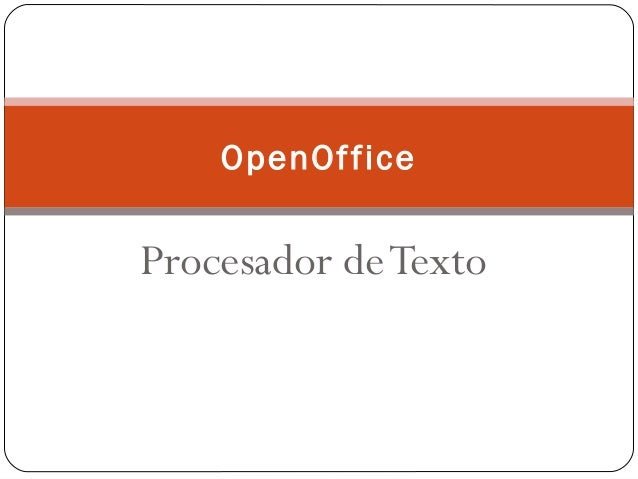 Procesador deTexto OpenOffice