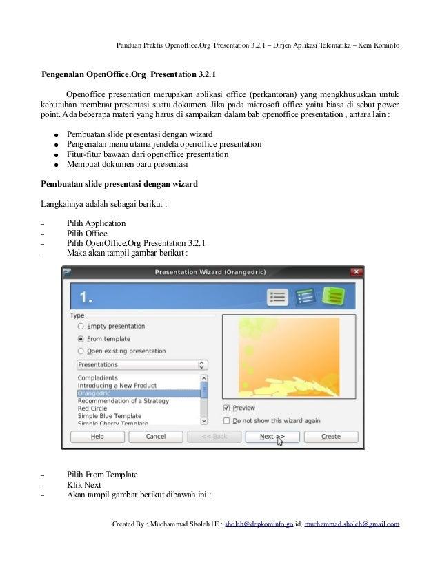PanduanPraktisOpenoffice.OrgPresentation3.2.1–DirjenAplikasiTelematika–KemKominfo  Pengenalan OpenOffice.Org P...
