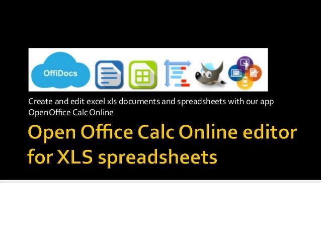 Createandeditexcelxlsdocumentsandspreadsheetswithourapp OpenOfficeCalcOnline