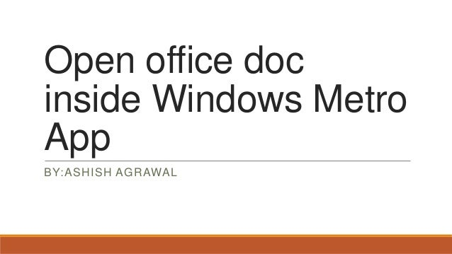 Open office doc inside Windows Metro App BY:ASHISH AGRAWAL