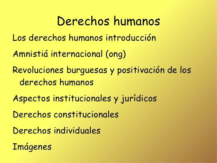 Derechos humanos <ul><li>Los derechos humanos introducción