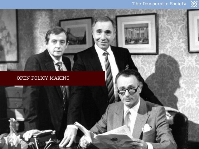 The Democratic Society OPEN POLICY MAKING