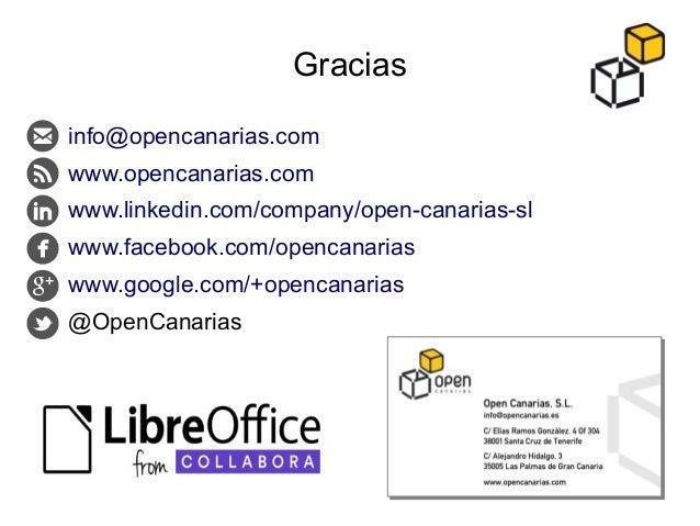 Gracias ● info@opencanarias.com ● www.opencanarias.com ● www.linkedin.com/company/open-canarias-sl ● www.facebook.com/open...