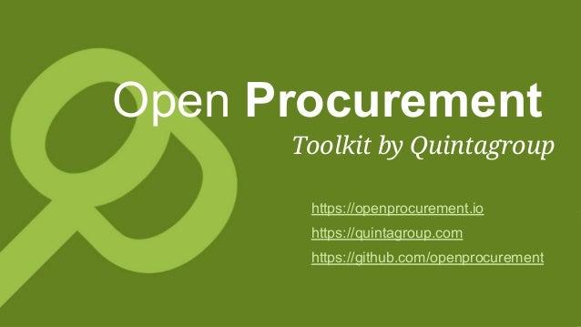 https://openprocurement.io https://quintagroup.com https://github.com/openprocurement Open Procurement Toolkit by Quintagr...