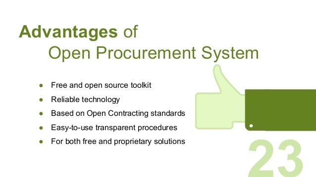 ● Free and open source toolkit ● Reliable technology ● Based on Open Contracting standards ● Easy-to-use transparent proce...