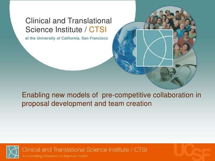 Clinical and Translational Science Institute / CTSI at the University of California, San FranciscoEnabling new models of p...