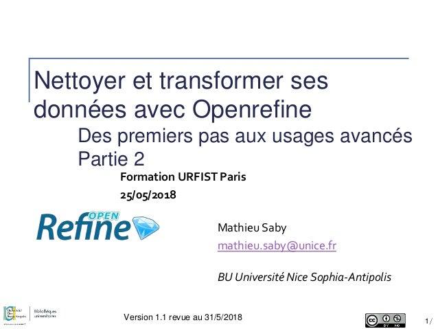 Nettoyer et transformer ses données avec Openrefine Des premiers pas aux usages avancés Partie 2 BU Université Nice Sophia...