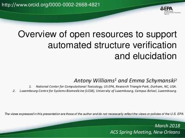 Overview of open resources to support automated structure verification and elucidation Antony Williams1 and Emma Schymansk...