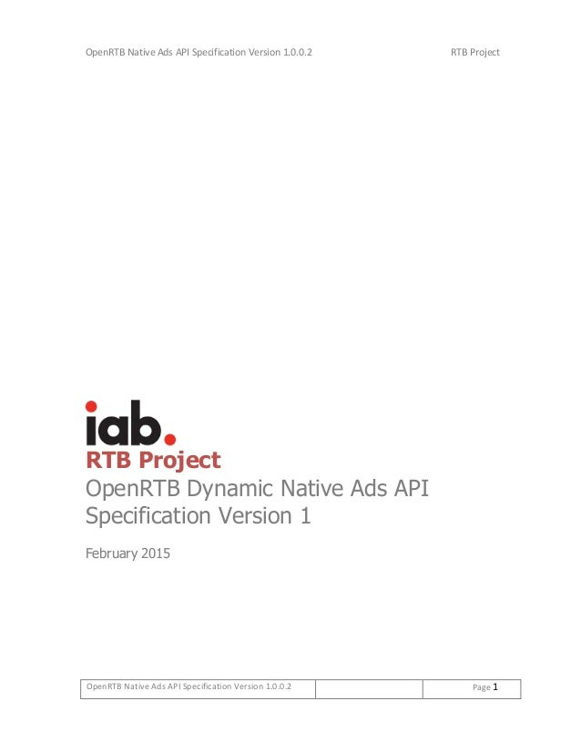 OpenRTB Native Ads API Specification Version 1.0.0.2 RTB Project OpenRTB Native Ads API Specification Version 1.0.0.2 Page...