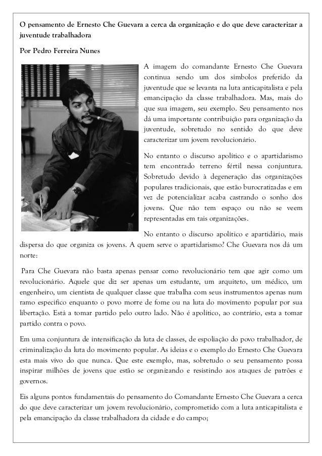 O pensamento de Ernesto Che Guevara a cerca da organização e do que deve caracterizar a juventude trabalhadora Por Pedro F...