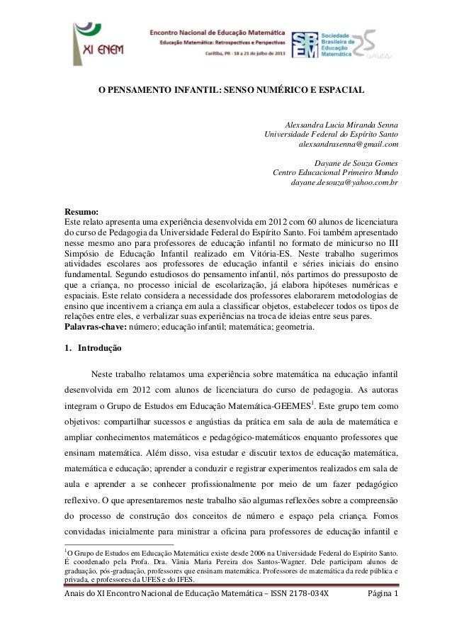 Anais do XI Encontro Nacional de Educação Matemática – ISSN 2178-034X Página 1  O PENSAMENTO INFANTIL: SENSO NUMÉRICO E ES...