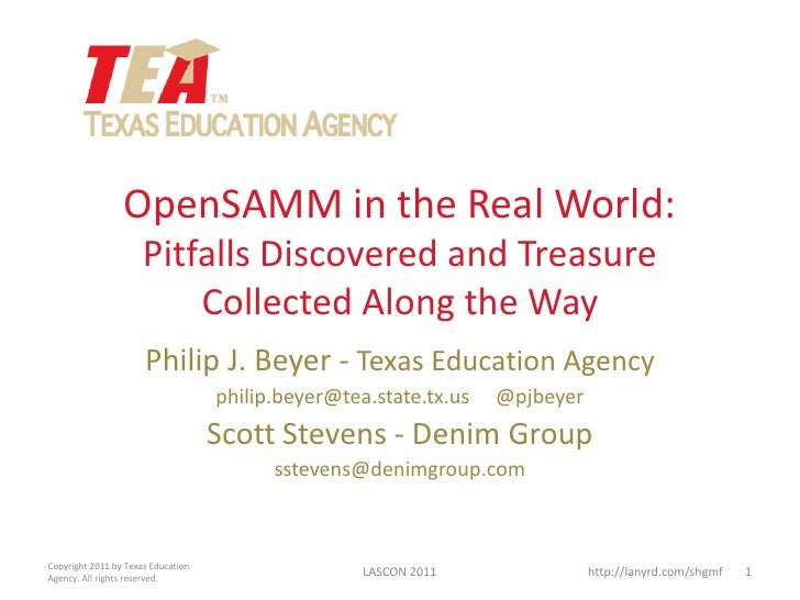 OpenSAMM in the Real World:                      Pitfalls Discovered and Treasure                          Collected Along...