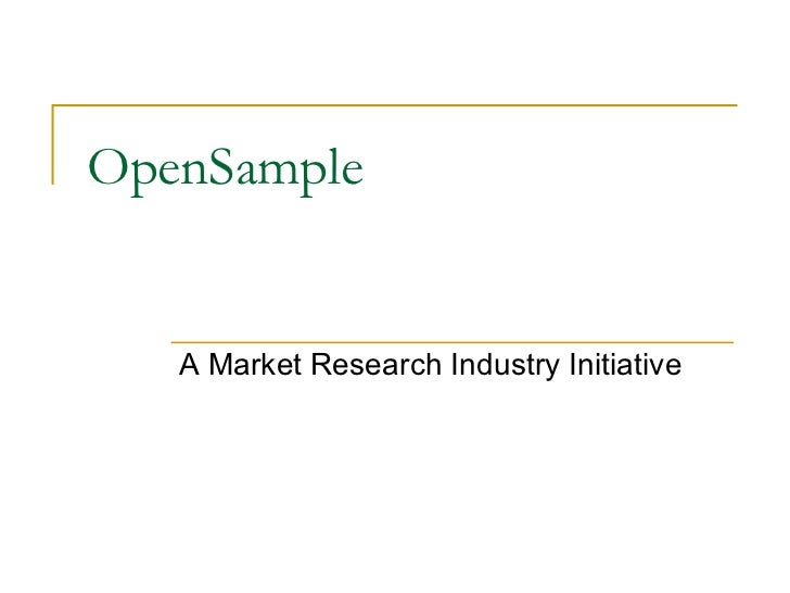 OpenSample A Market Research Industry Initiative