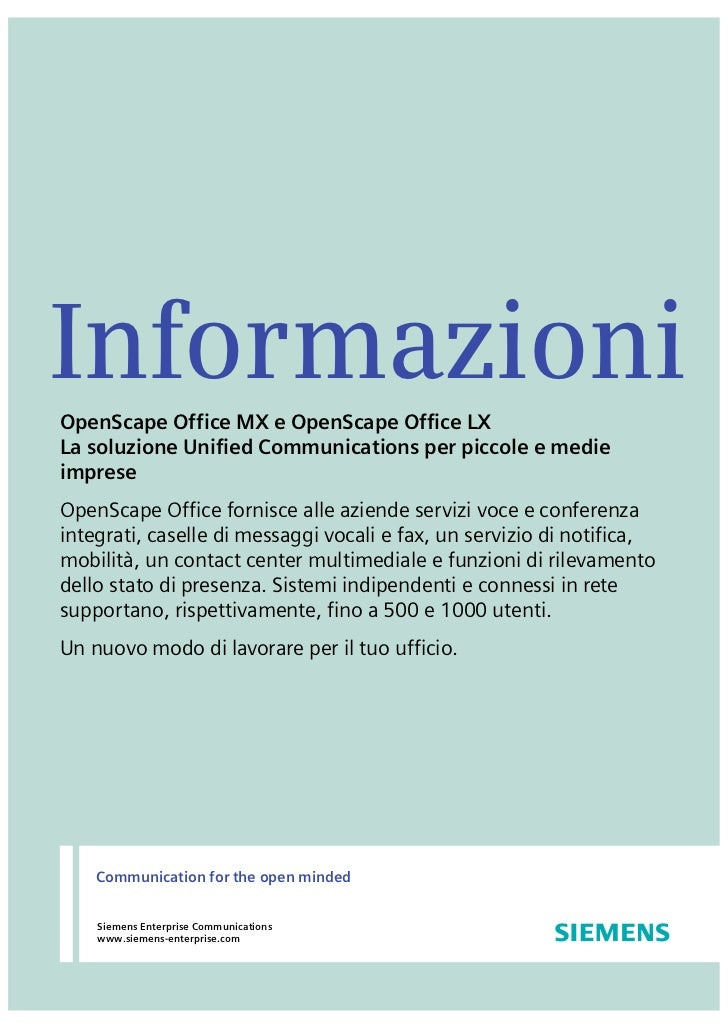 InformazioniOpenScape Office MX e OpenScape Office LXLa soluzione Unified Communications per piccole e medieimpreseOpenSca...