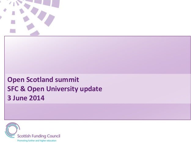 Open Scotland summit SFC & Open University update 3 June 2014