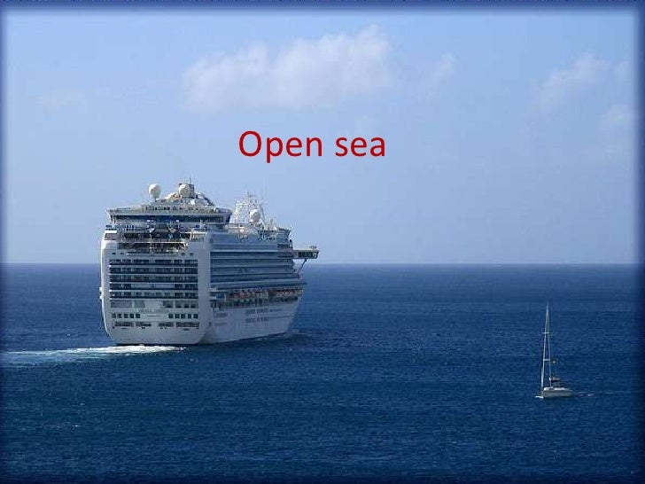 open seaOpen sea