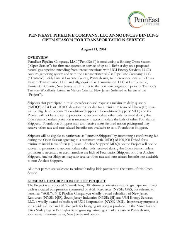 PENNEAST PIPELINE COMPANY, LLC ANNOUNCES BINDING OPEN SEASON FOR TRANSPORTATION SERVICE August 11, 2014 OVERVIEW PennEast ...