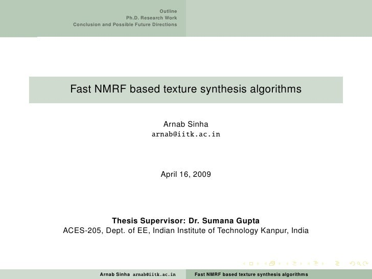 Outline                       Ph.D. Research Work   Conclusion and Possible Future Directions      Fast NMRF based texture...