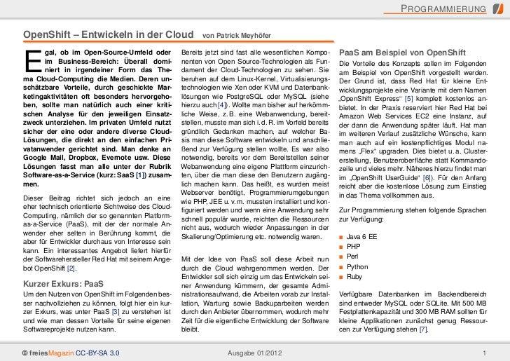 P ROGRAMMIERUNGOpenShift – Entwickeln in der Cloud                        von Patrick Meyhöfer      gal, ob im Open-Source...