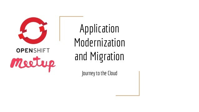 Application Modernization and Migration Journey to the Cloud