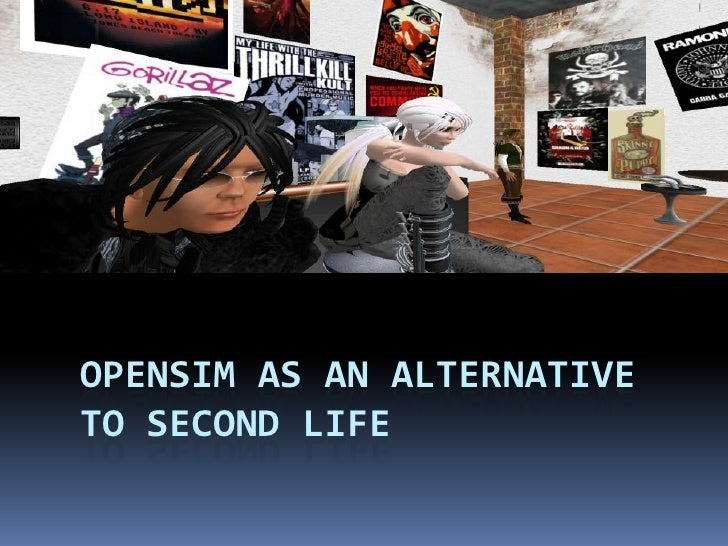 OpenSim as an Alternative to Second Life<br />