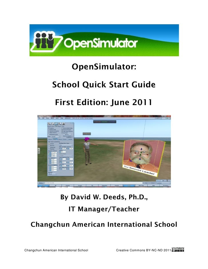 OpenSimulat                            OpenSimulator:                 School Quick Start Guide                  First Edit...