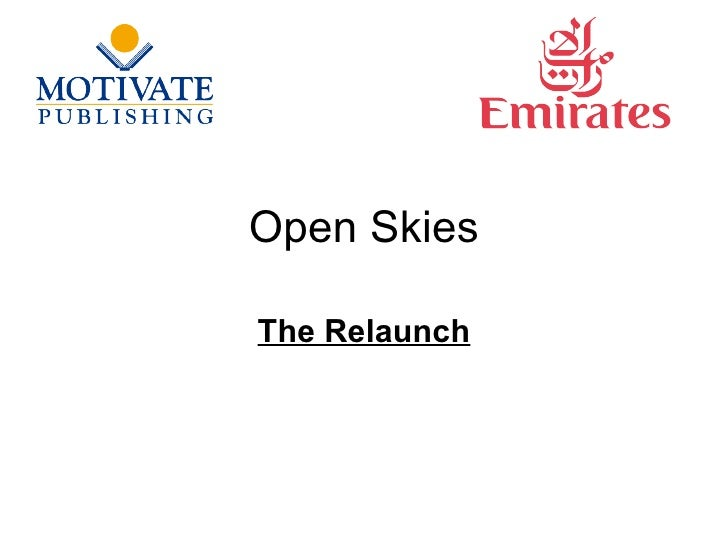 Open Skies The Relaunch